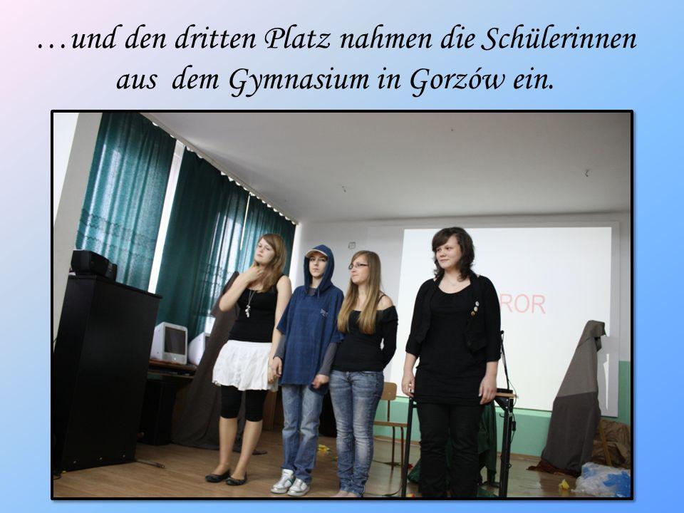 …und den dritten Platz nahmen die Schülerinnen aus dem Gymnasium in Gorzów ein.