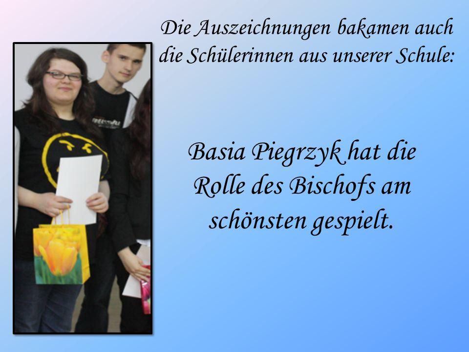 Basia Piegrzyk hat die Rolle des Bischofs am schönsten gespielt.