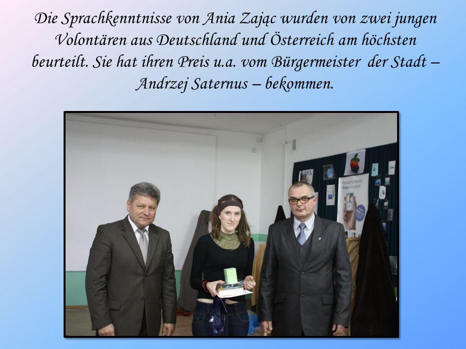 Die Sprachkenntnisse von Ania Zając wurden von zwei jungen Volontären aus Deutschland und Österreich am höchsten beurteilt.