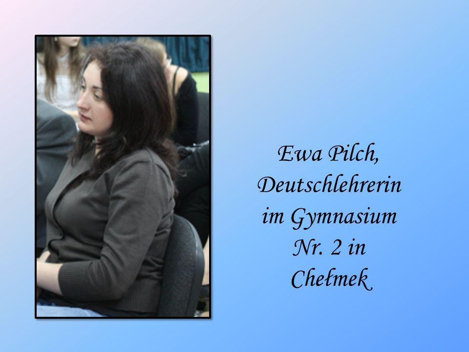 Ewa Pilch, Deutschlehrerin im Gymnasium Nr. 2 in Chełmek
