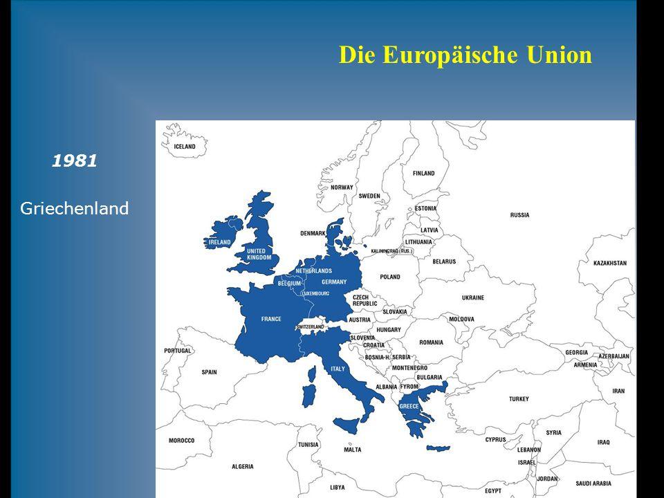 Die Europäische Union 1981 Griechenland