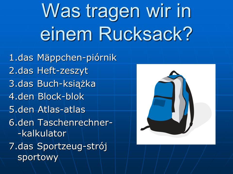 Was tragen wir in einem Rucksack