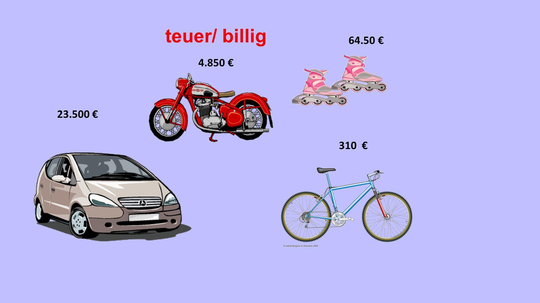 teuer/ billig 64.50 € 4.850 € 23.500 € 310 €