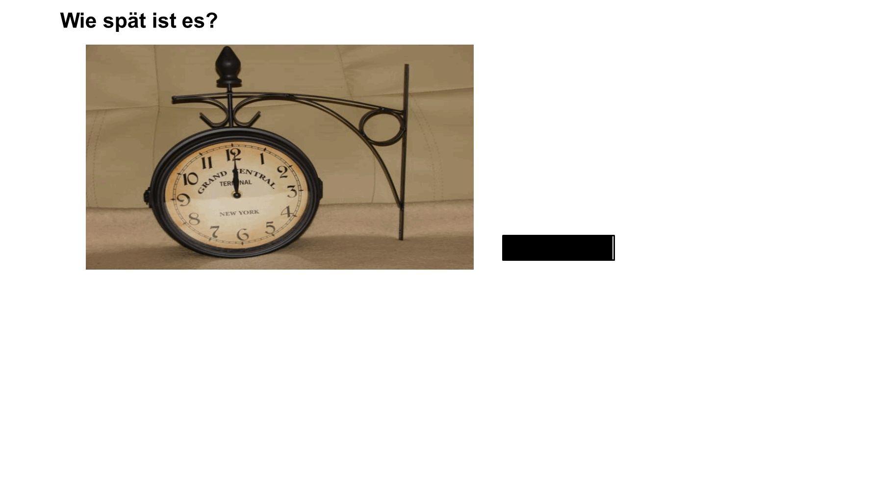 Wie spät ist es zwölf Uhr