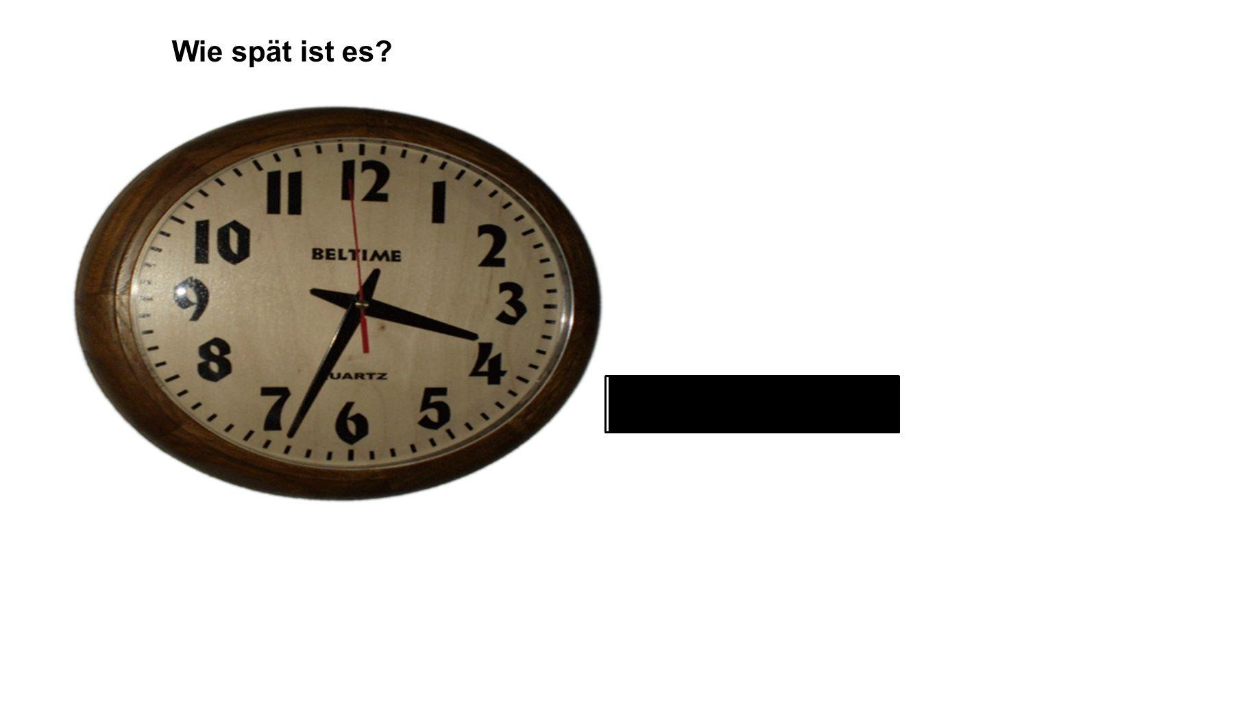 Wie spät ist es vier nach halb vier