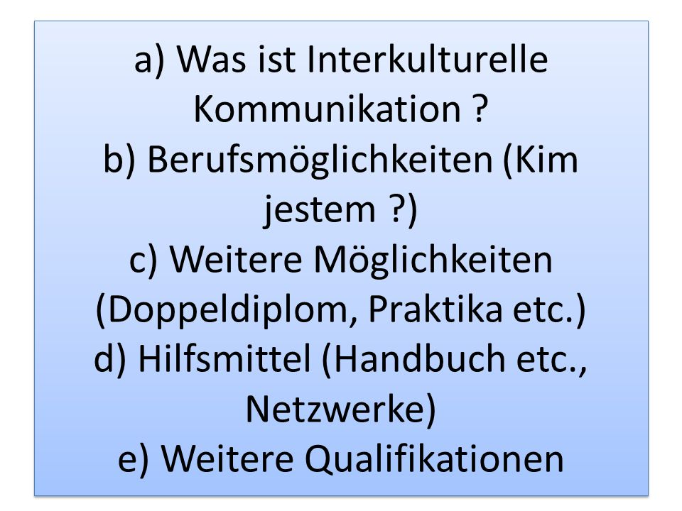 a) Was ist Interkulturelle Kommunikation