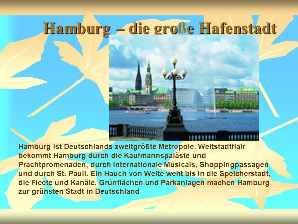 Hamburg – die große Hafenstadt