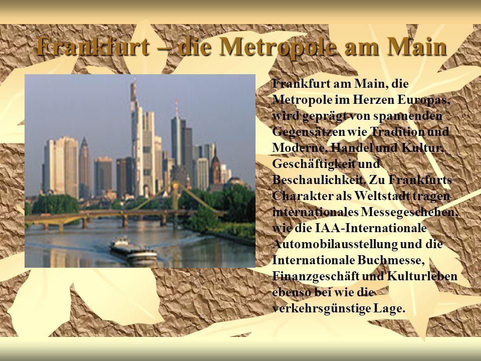 Frankfurt – die Metropole am Main