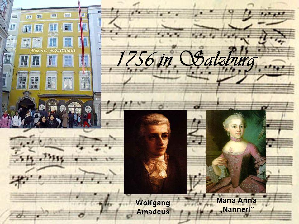 "1756 in Salzburg Maria Anna ""Nannerl Wolfgang Amadeus"
