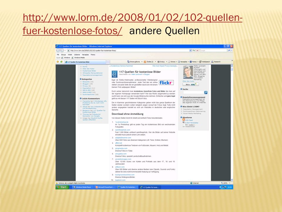 http://www.lorm.de/2008/01/02/102-quellen-fuer-kostenlose-fotos/ andere Quellen