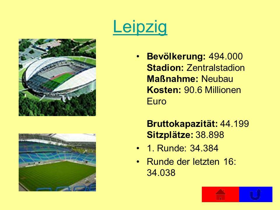Leipzig Bevölkerung: 494.000 Stadion: Zentralstadion Maßnahme: Neubau Kosten: 90.6 Millionen Euro Bruttokapazität: 44.199 Sitzplätze: 38.898