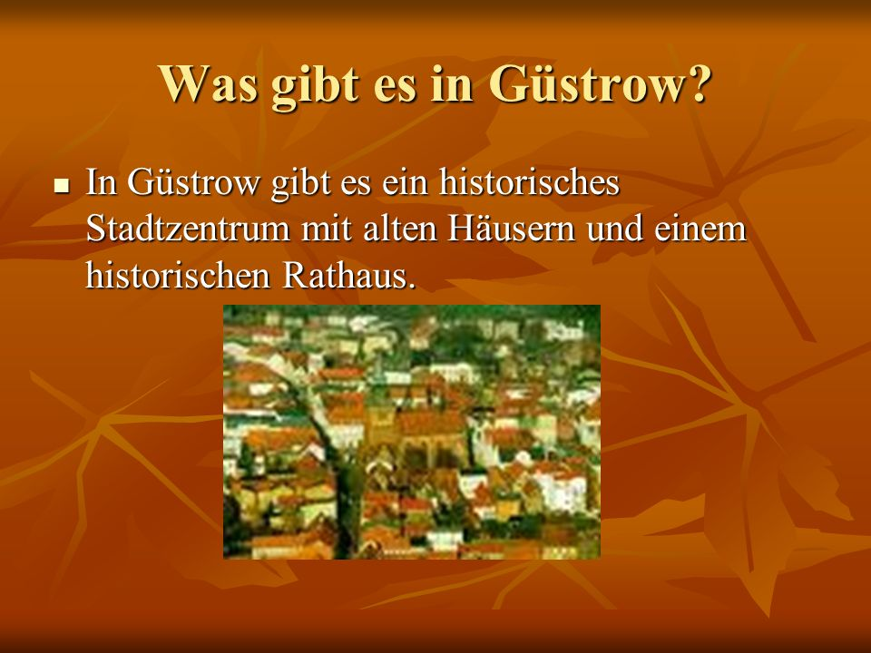 Was gibt es in Güstrow.