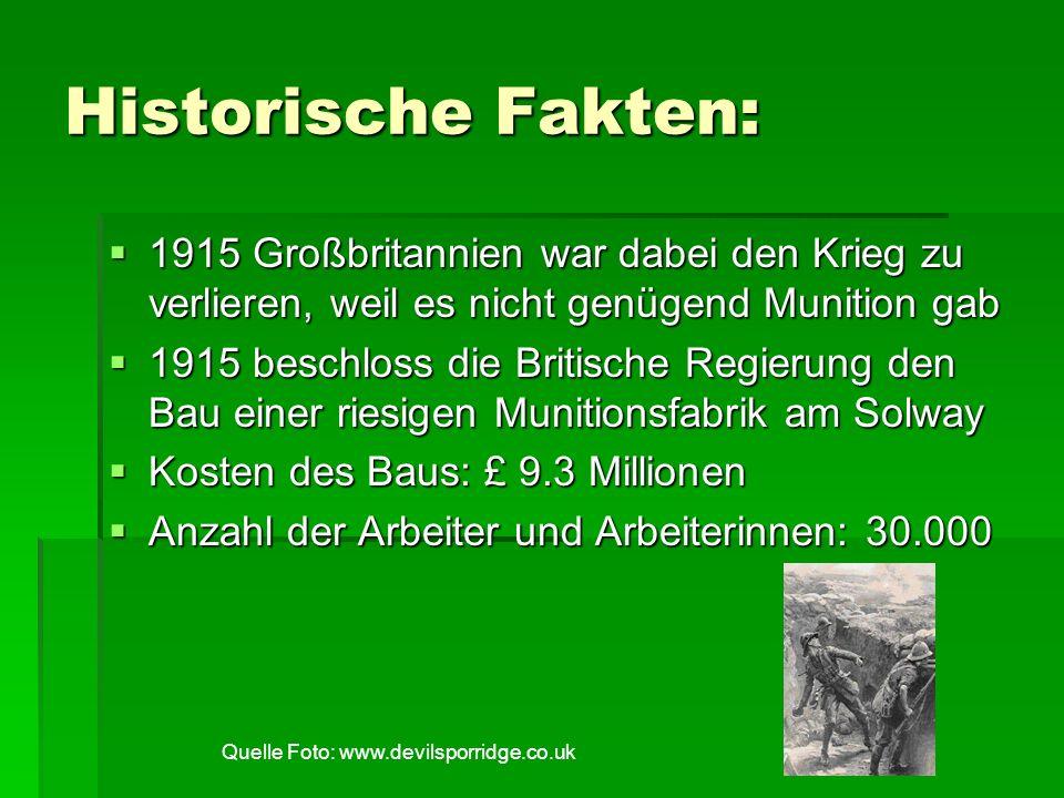Historische Fakten: 1915 Großbritannien war dabei den Krieg zu verlieren, weil es nicht genügend Munition gab.