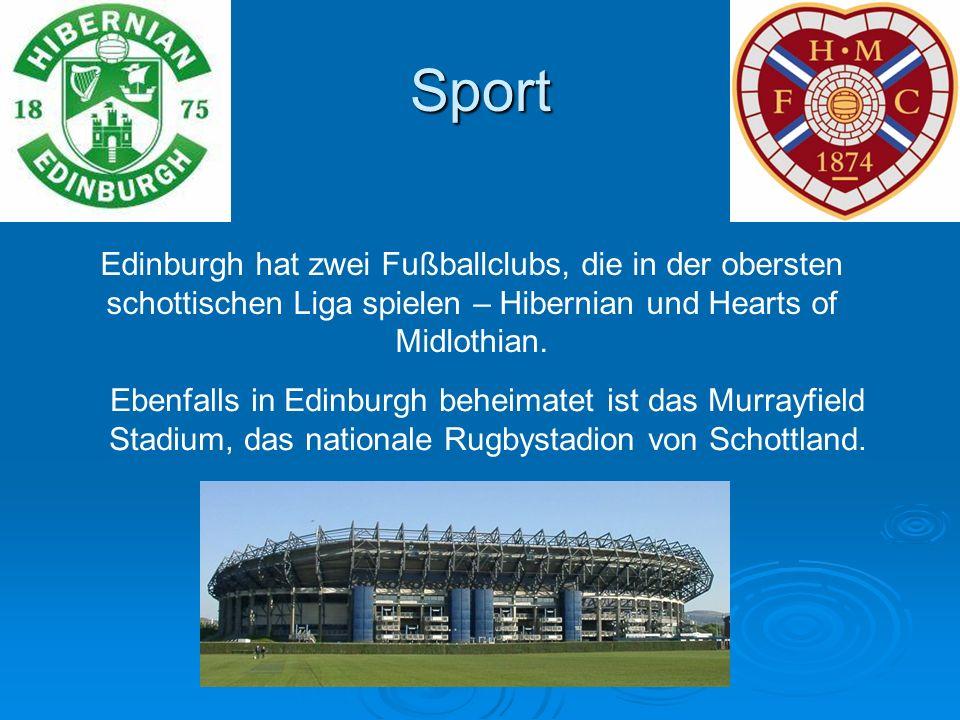 Sport Edinburgh hat zwei Fußballclubs, die in der obersten schottischen Liga spielen – Hibernian und Hearts of Midlothian.