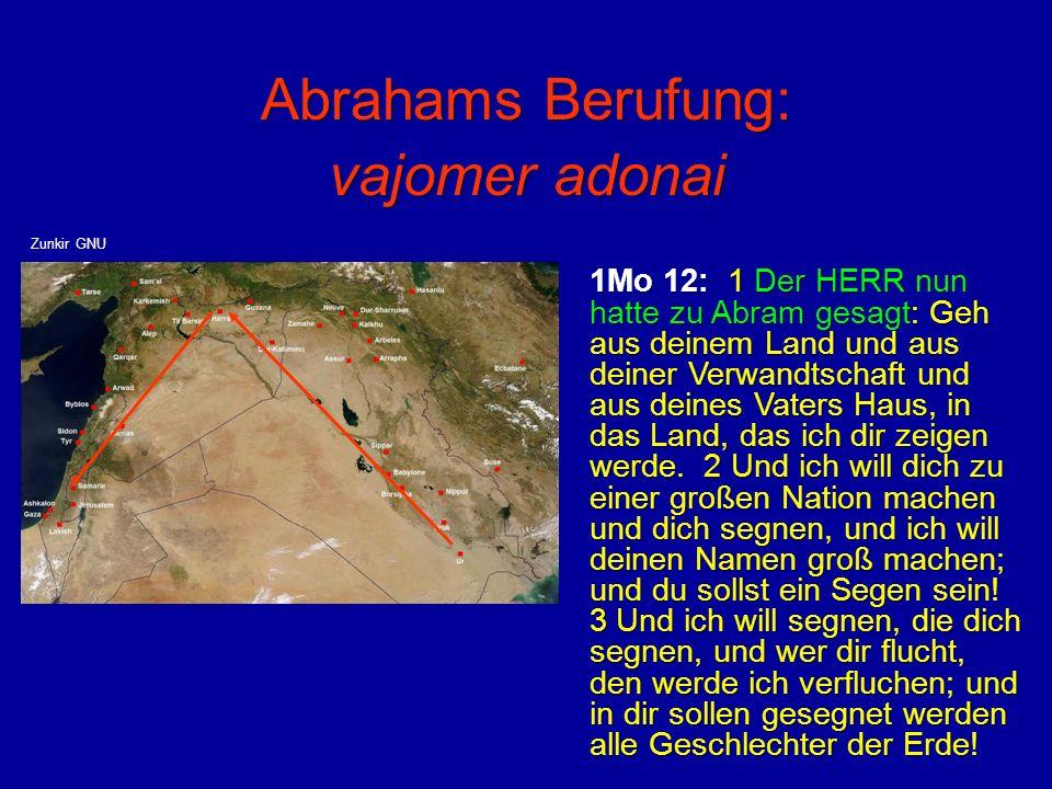 Abrahams Berufung: vajomer adonai