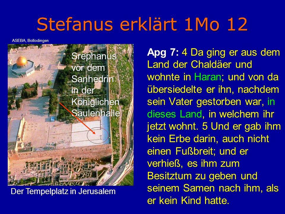 Stefanus erklärt 1Mo 12 ASEBA, Bollodingen.