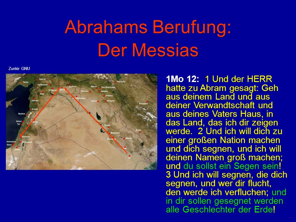 Abrahams Berufung: Der Messias