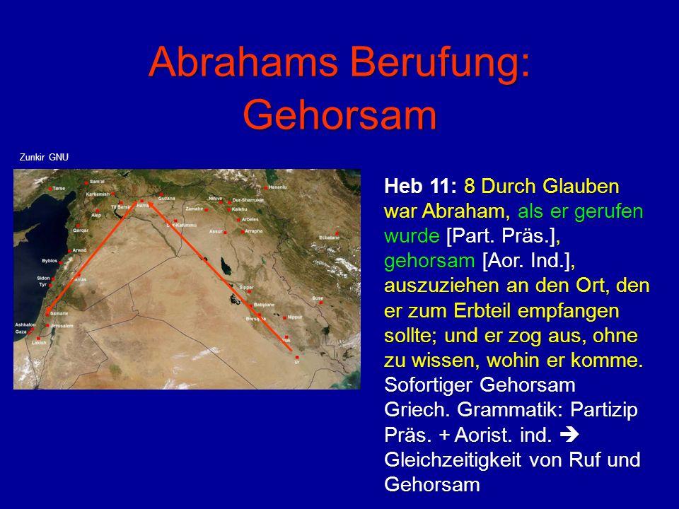 Abrahams Berufung: Gehorsam