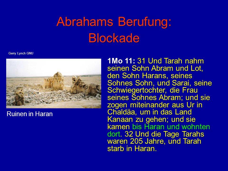 Abrahams Berufung: Blockade