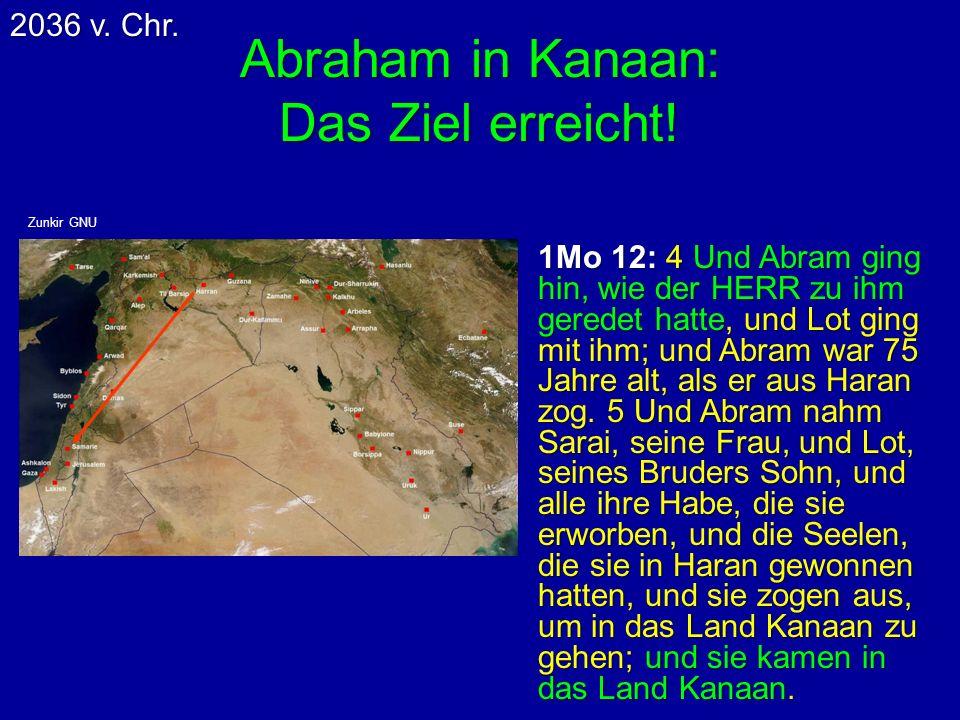 Abraham in Kanaan: Das Ziel erreicht!