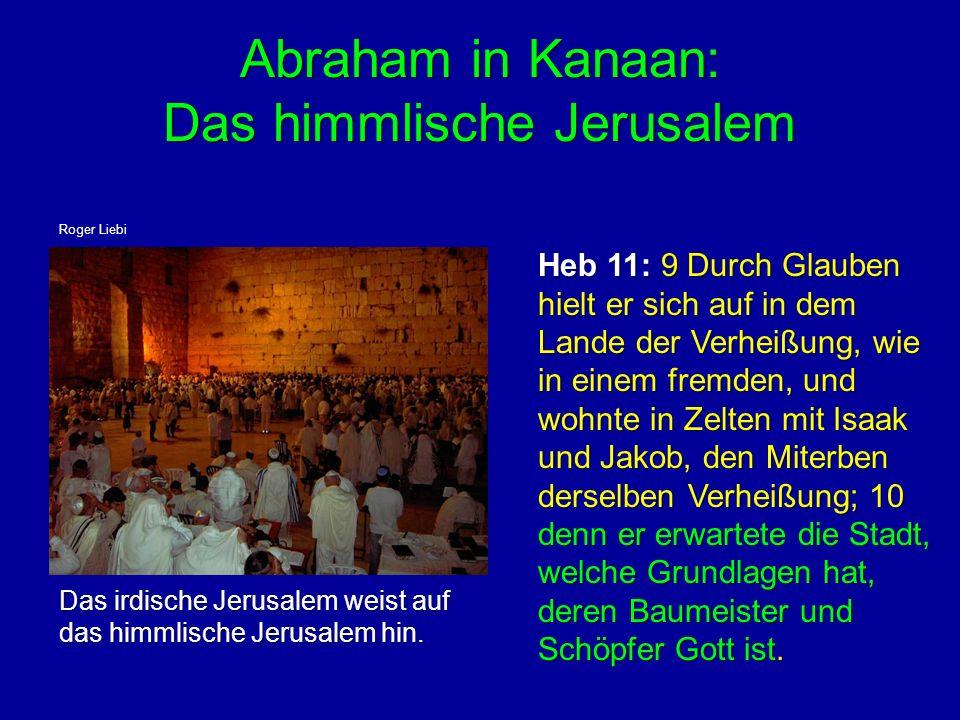Abraham in Kanaan: Das himmlische Jerusalem
