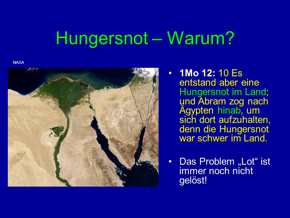 Hungersnot – Warum NASA.