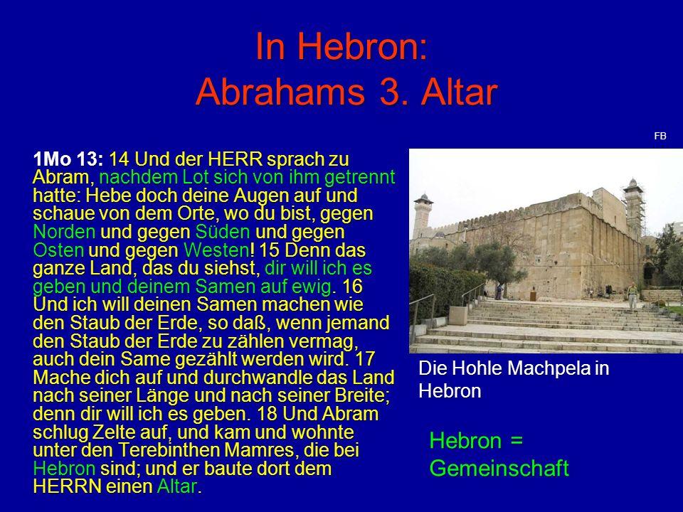 In Hebron: Abrahams 3. Altar