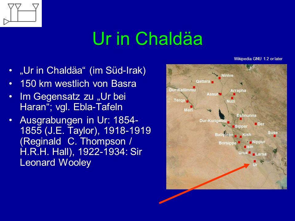 """Ur in Chaldäa """"Ur in Chaldäa (im Süd-Irak) 150 km westlich von Basra"""