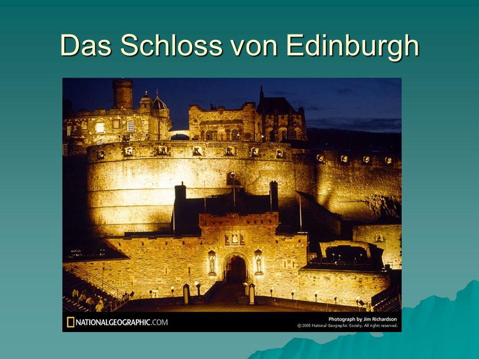 Das Schloss von Edinburgh