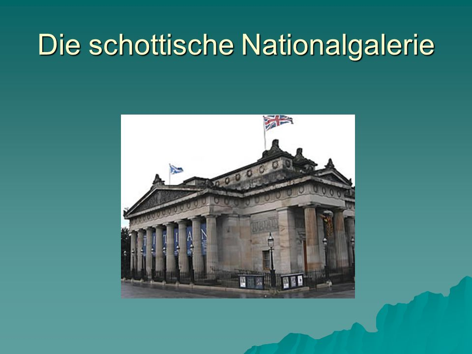 Die schottische Nationalgalerie