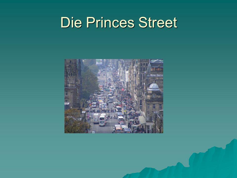 Die Princes Street
