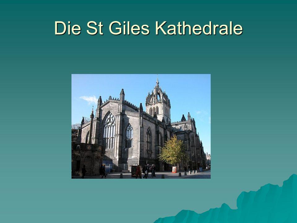 Die St Giles Kathedrale
