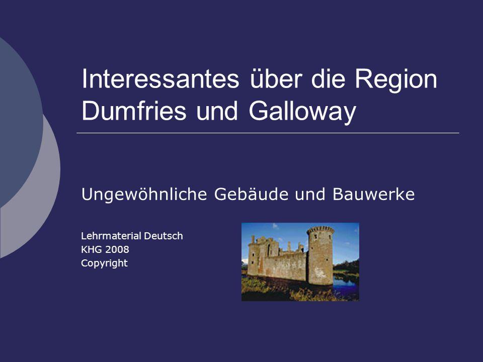 Interessantes über die Region Dumfries und Galloway