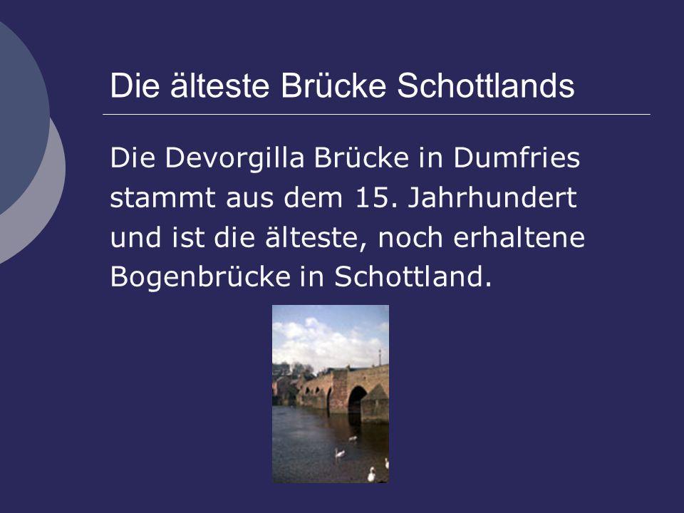 Die älteste Brücke Schottlands