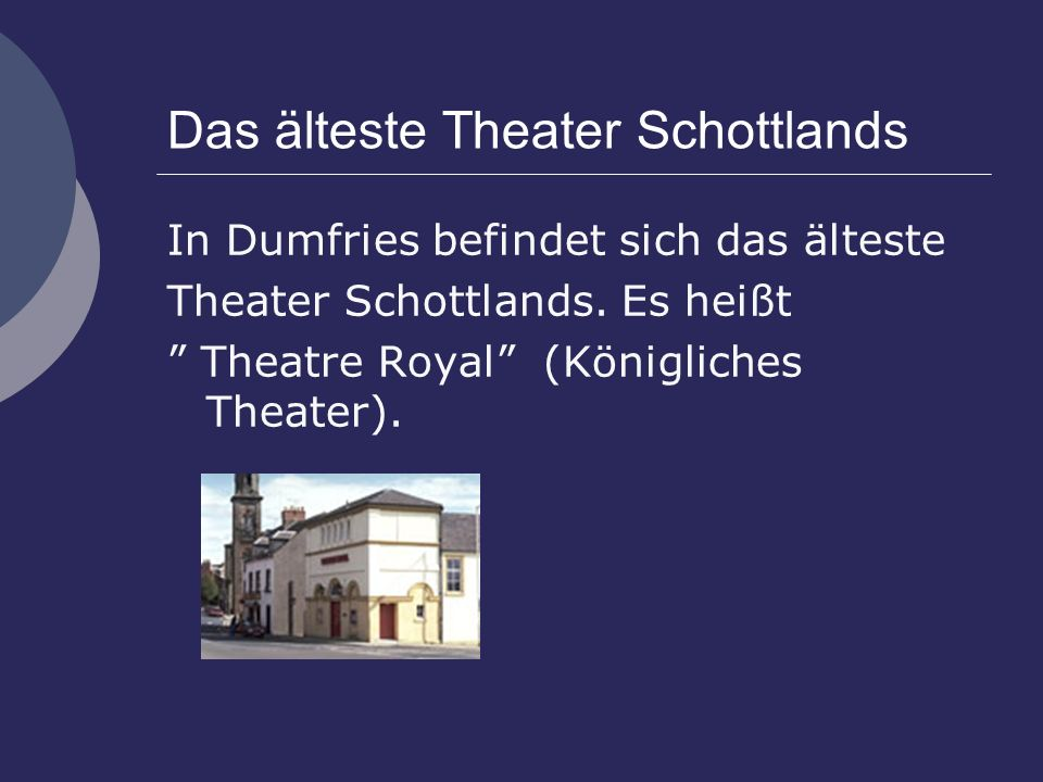 Das älteste Theater Schottlands
