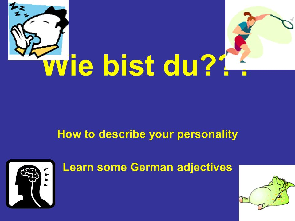How to describe your personality Learn some German adjectives
