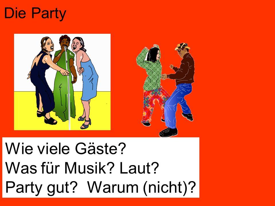 Party gut Warum (nicht)