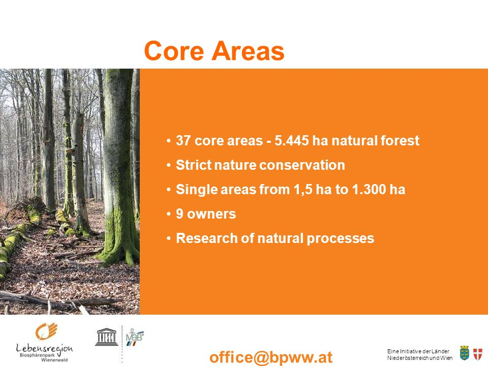 Kernzone Core Areas 37 core areas - 5.445 ha natural forest