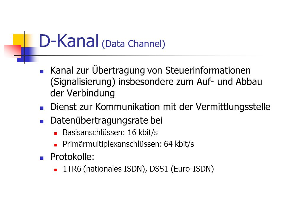 D-Kanal (Data Channel)
