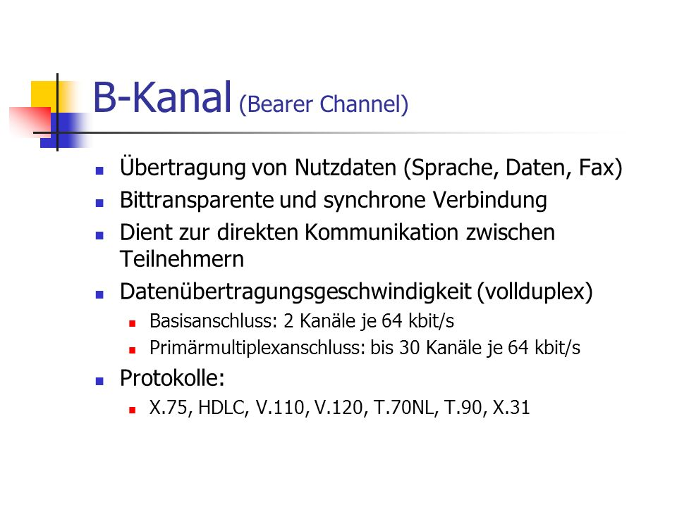 B-Kanal (Bearer Channel)