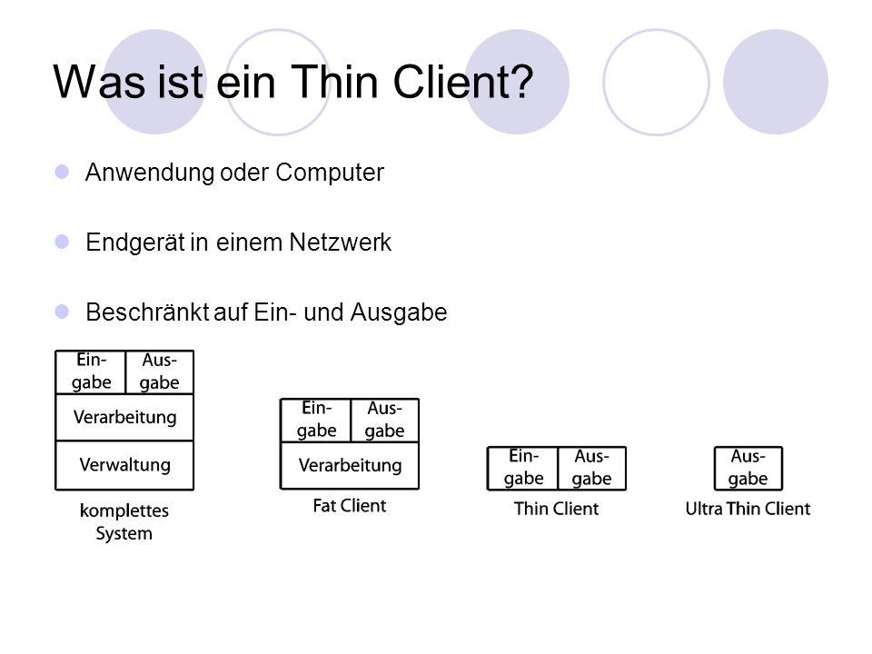 Was ist ein Thin Client Anwendung oder Computer