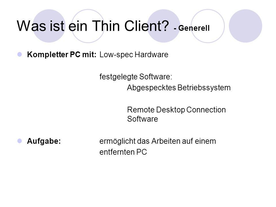 Was ist ein Thin Client - Generell