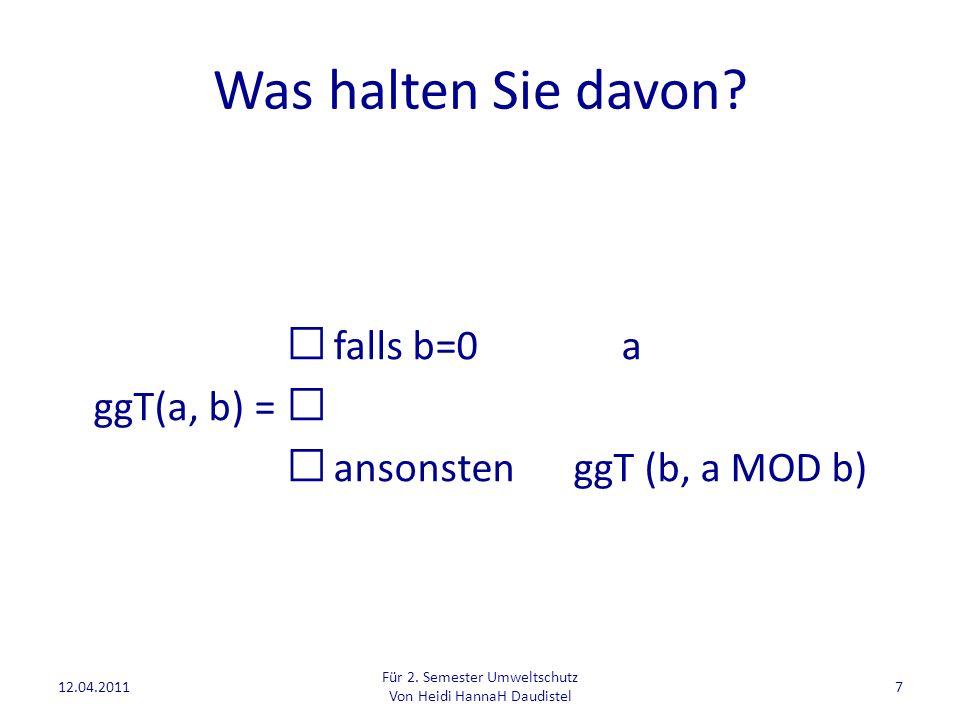 Was halten Sie davon  falls b=0 a ggT(a, b) = 