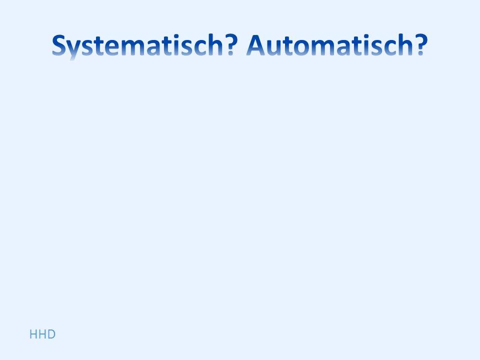 Systematisch Automatisch