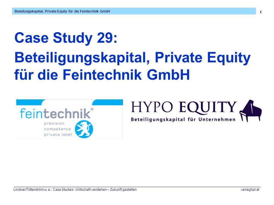 Beteiligungskapital, Private Equity für die Feintechnik GmbH