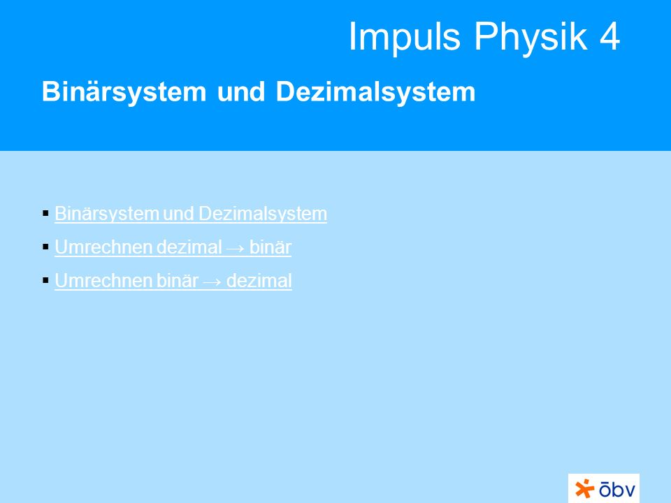 Binärsystem und Dezimalsystem