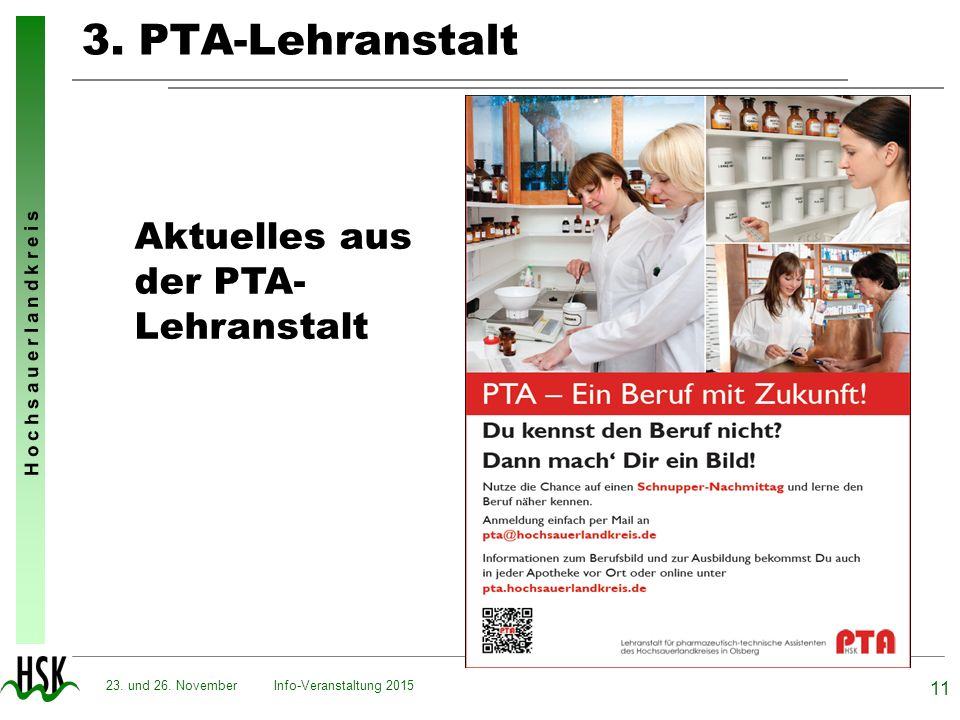 3. PTA-Lehranstalt Aktuelles aus der PTA- Lehranstalt