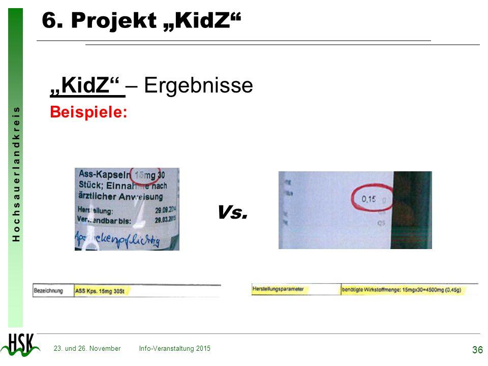 """6. Projekt """"KidZ """"KidZ – Ergebnisse Vs. Beispiele:"""