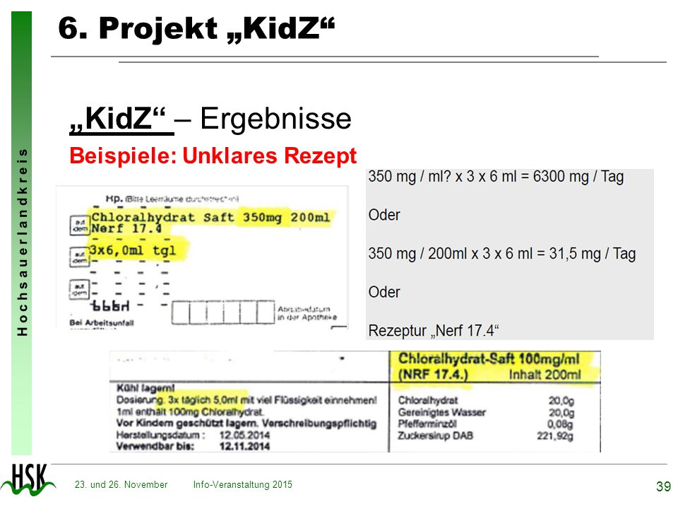 """6. Projekt """"KidZ """"KidZ – Ergebnisse Beispiele: Unklares Rezept"""