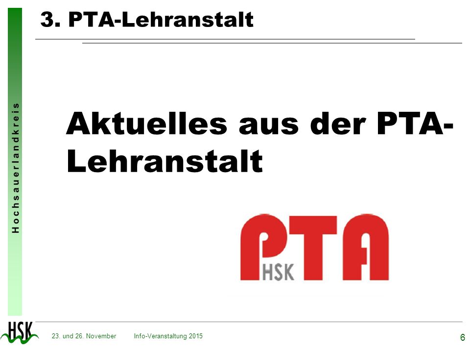 Aktuelles aus der PTA- Lehranstalt 3. PTA-Lehranstalt